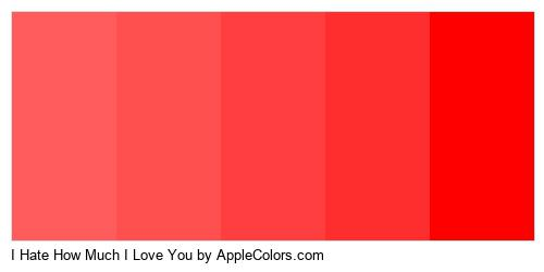 I Hate How Much I Love You Color Colors Logo