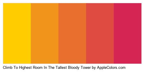 Climb To Highest Room In The Tallest Bloody Tower Color Colors Logo